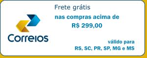 Frete grátis acima de R$ 299,00*